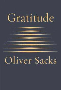 'Gratitude'  by  Oliver Sacks