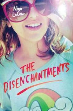 'The Disenchantments' by Nina LaCour