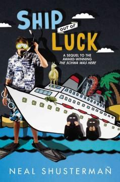 'Ship Out of Luck' by Neal Shusterman