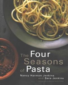 'The Four Seasons of Pasta' by Nancy Jenkins