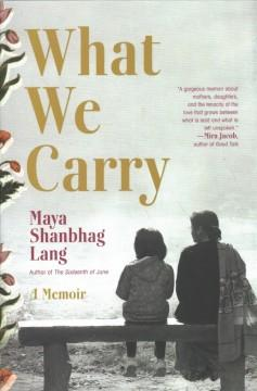 Book Cover: 'What we carry'