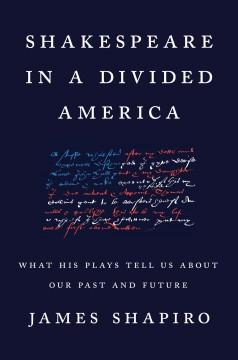Book Cover: 'Shakespeare in a divided America'