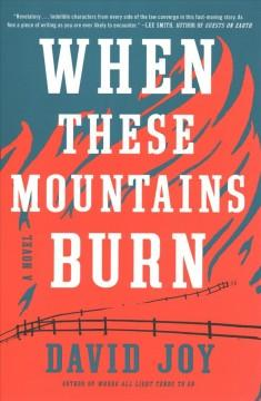 Book Cover: 'When these mountains burn'