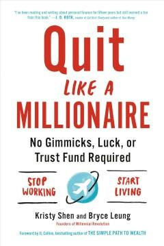 Book Cover: 'Quit like a millionaire'
