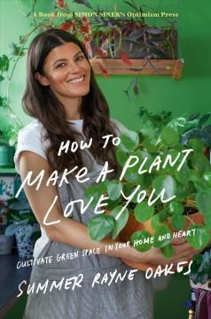 Book Cover: 'How to make a plant love you'