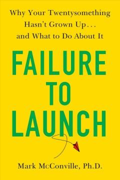 Book Cover: 'Failure to launch'