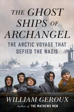 Book Cover: 'The ghost ships of Archangel'