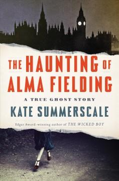 Book Cover: 'The haunting of Alma Fielding'