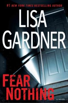 'Fear Nothing (Detective D.D. Warren, #7)' by Lisa Gardner