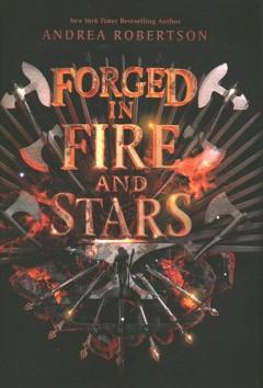 Book Cover: 'Forged in fire and stars'