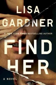 'Find Her (Detective D.D. Warren, #8)' by Lisa Gardner