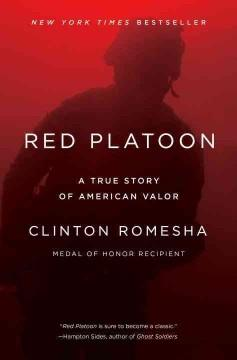 'Red Platoon: A True Story of American Valor' by Clinton Romesha
