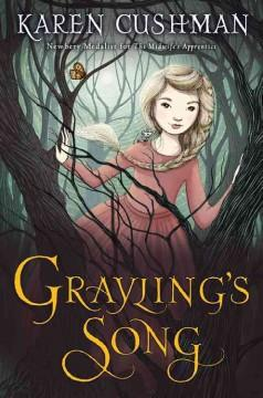 'Grayling's Song' by Karen Cushman