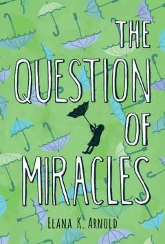 Cover: 'The Question of Miracles'