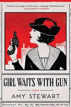 Cover: 'Girl Waits With Gun'