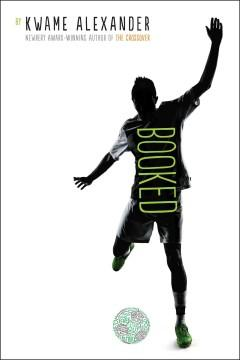 'Booked' by Kwame Alexander