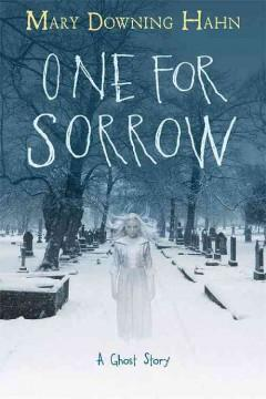 'One For Sorrow: A Ghost Story' by Mary Downing Hahn