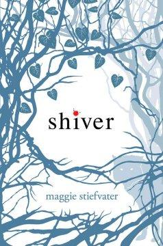 'Shiver (The Wolves of Mercy Falls, #1)' by Maggie Stiefvater
