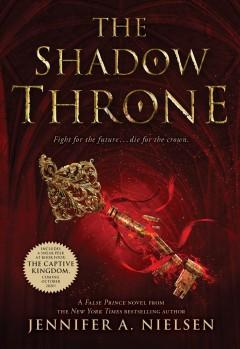 'The Shadow Throne' by Jennifer A. Nielsen