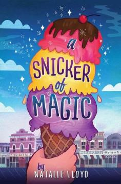 'A Snicker of Magic' by Natalie Lloyd