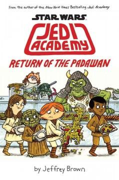 'Star Wars: Jedi Academy, Return of the Padawan (Jedi Academy, #2)' by Jeffrey Brown