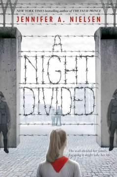 'A Night Divided' by Jennifer A. Nielsen