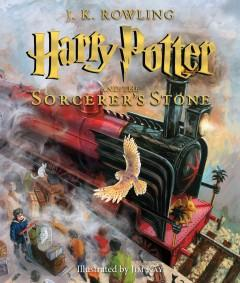 Cover: 'Harry Potter and the Sorcerer's Stone: The Illustrated Edition'