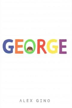 'George' by Alex Gino