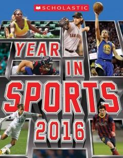 'Scholastic Year in Sports 2016' by James Buckley Jr.