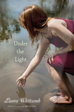 'Under the Light (Light, #2)' by Laura Whitcomb