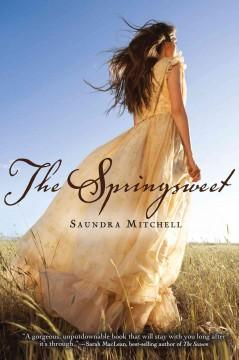 'The Springsweet (The Vespertine, #2)' by Saundra Mitchell