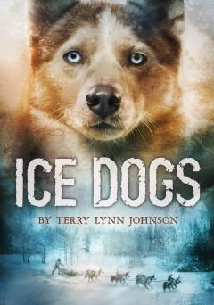 'Ice Dogs' by Terry Lynn Johnson