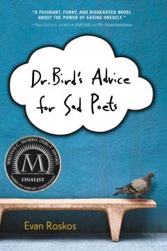 'Dr. Bird's Advice for Sad Poets' by Evan Roskos