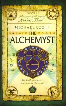 'The Alchemyst (The Secrets of the Immortal Nicholas Flamel, #1)' by Michael Scott