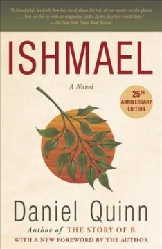 'Ishmael: An Adventure of the Mind and Spirit' by Daniel Quinn