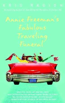 Annie Freeman's Fabulous Traveling Funeral book co