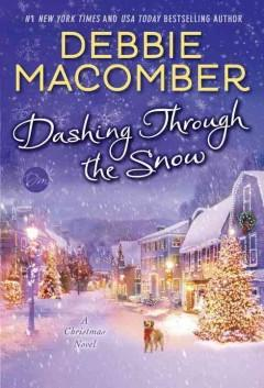 'Dashing Through the Snow' by Debbie Macomber