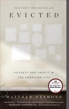 'Evicted: Poverty and Profit in the American City' by Matthew Desmond