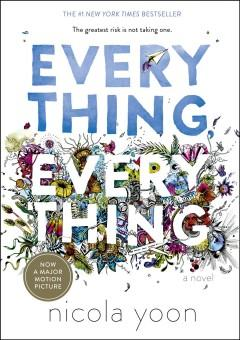 'Everything, Everything' by Nicola Yoon