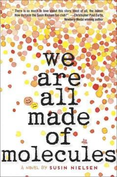 'We Are All Made of Molecules'  by  Susin Nielsen