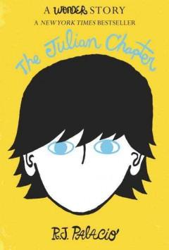 'The Julian Chapter: A Wonder Story' by R. J. Palacio
