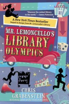 'Mr. Lemoncello's Library Olympics (Mr. Lemoncello's Library, #2)' by Chris Grabenstein
