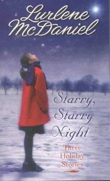 'Starry, Starry Night: Three Holiday Stories' by Lurlene McDaniel