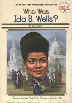 Book Cover: 'Who was Ida B Wells'