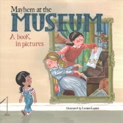 Book Cover: 'Mayhem at the museum'