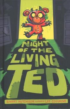 Book Cover: 'Night of the living ted'