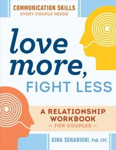 Book Cover: 'Love More, Fight Less'