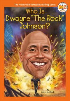 Who is Dwayne The Rock Johnson