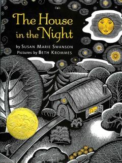 'The House in the Night' by Susan Marie Swanson
