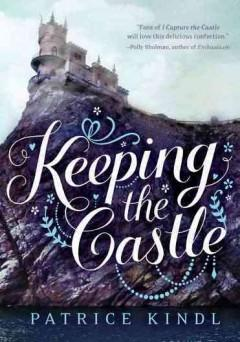 'Keeping the Castle' by Patrice Kindl